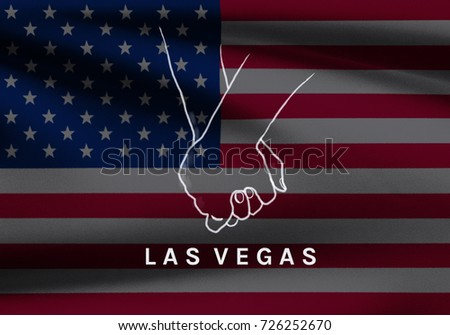 Las Vegas shooting, hope and condolences Illustration design with wording Las Vegas & hand hold together on USA flag background, Hope for the surviving victims in Las Vegas, USA