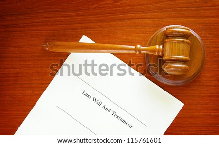 Last Will and Testament and a court gavel