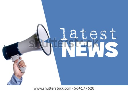 Latest News. Hand with megaphone / loudspeaker. Business concept.