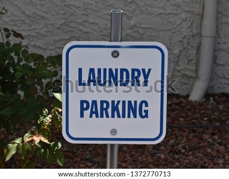Laundry Parking Sign