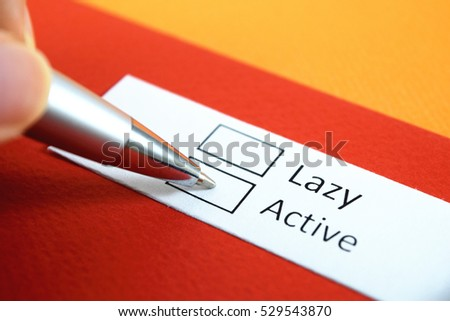 Lazy or Active? Active. #529543870