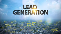 LEAD GENERATION  text on city and sky background with bubble chat ,business analysis and strategy as concept