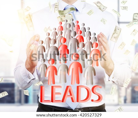 Lead generation with businessman and staff icons. potential client consept. Business man hold leads.