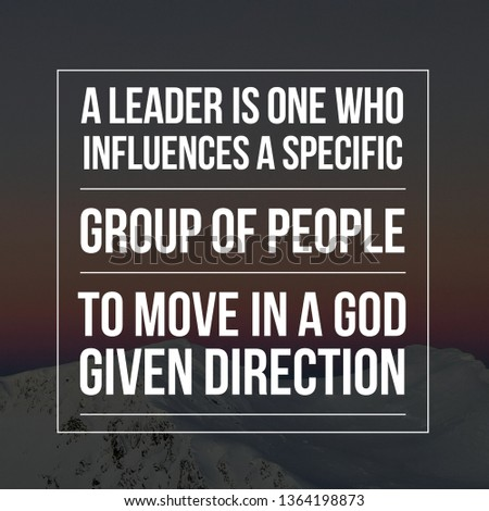 Leadership Quotes, Business Quotes and Motivational Quotes