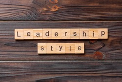LEADERSHIP STYLE word written on wood block. LEADERSHIP STYLE text on cement table for your desing, concept.