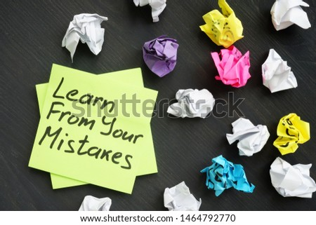 Learn from your mistakes and used memo sticks.