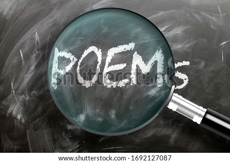 Learn, study and inspect poems - pictured as a magnifying glass enlarging word poems, symbolizes researching, exploring and analyzing meaning of poems, 3d illustration Zdjęcia stock ©