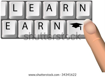 LEARN to EARN keys on a Computer Keyboard spell the value of Education and Graduation to grads earning income.