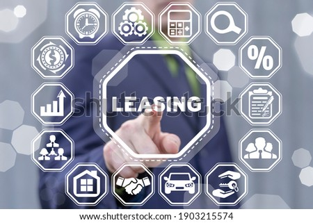 Leasing business concept. Agreement between lessee and lessor over the rent of an asset as car, vehicle, land, real estate or equipment, or buy. Imagine de stoc ©
