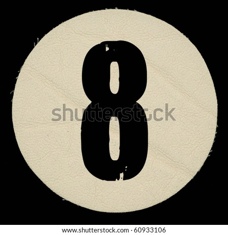 Leather eight number , on a black isolated background.