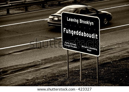 Leaving Brooklyn sign.