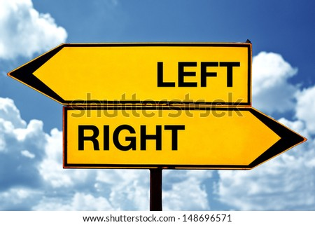 Left versus right, opposite direction signs