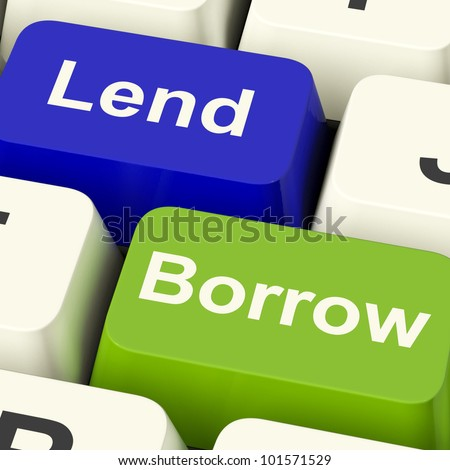 Lend And Borrow Keys Shows Borrowing Or Lending On The Internet