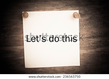Let\'s Do This typed on a piece of paper