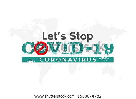Let's Stop Covid-19, Covid-19 Coronavirus concept inscription typography design logo. World Health organization WHO introduced new official name for Coronavirus disease named COVID-19