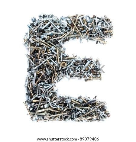 Letter 'E' made of screws isolated in white background