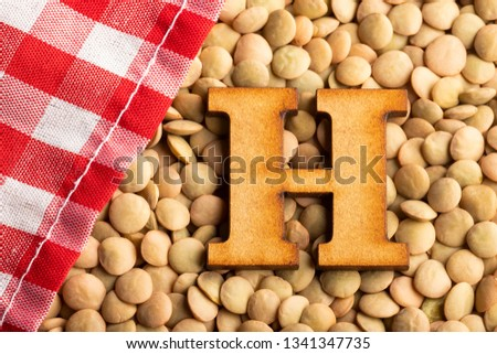 Letter H, Lentils with checkered napkin - Lens culinaris #1341347735