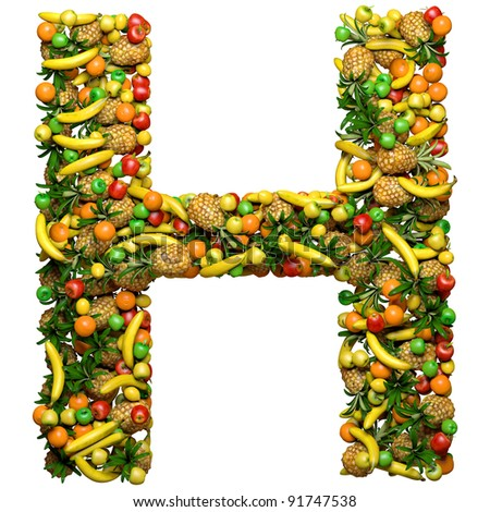 Letter - H made from 3d fruits. Isolated on a white.