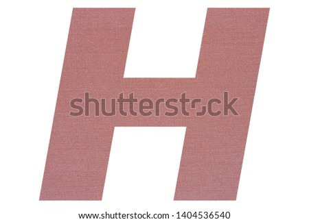 Letter H with terracotta colored fabric texture on white background #1404536540