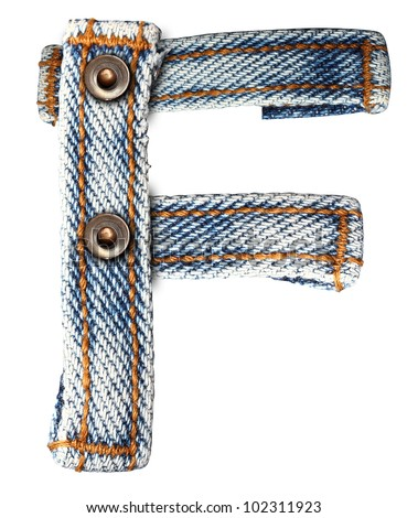 letter of jeans alphabet F on white background (Save paths) for design work