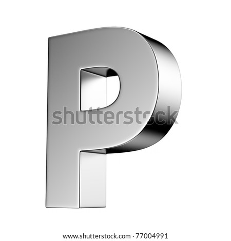 Letter P from chrome solid alphabet. There is a clipping path