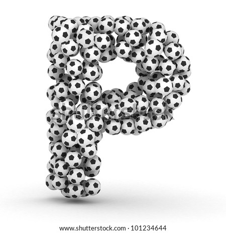 Letter P from soccer football balls isolated on white background