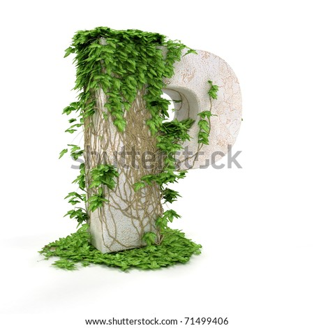 Letter P threads covered with ivy isolated on white background.
