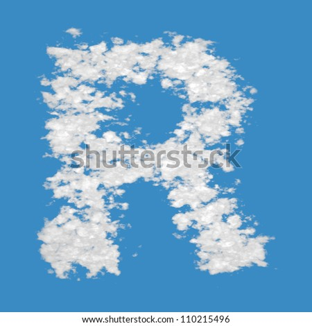 Letter R, made of clouds, on blue sky background.