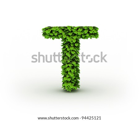 Letter  T, alphabet of green leaves isolated on white background