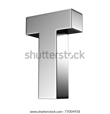 Letter T from chrome solid alphabet. There is a clipping path
