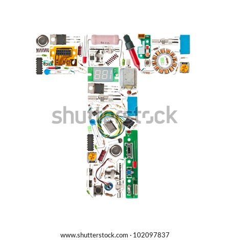 Letter 'T' made of electronic components isolated in white background - stock photo