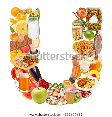 Letter U made of food isolated on white background