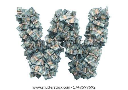 Letter W from dollar packs. 3D rendering isolated on white background Zdjęcia stock ©