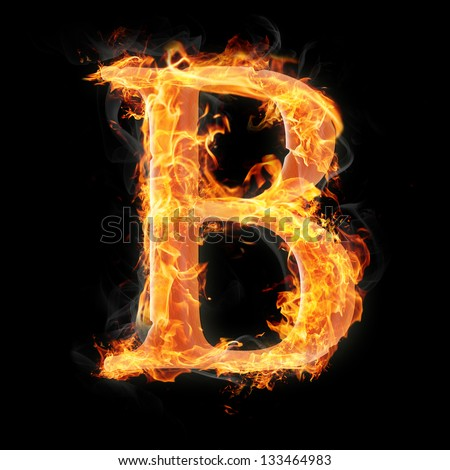 Letters And Symbols In Fire - Letter B. Stock Photo ... Letter B Fire
