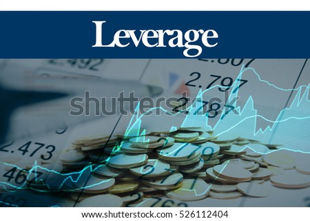 Leverage - Abstract digital information to represent Business&Financial as concept. The word Leverage is a part of stock market vocabulary in stock photo