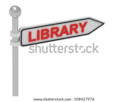 LIBRARY arrow sign with letters on isolated white background