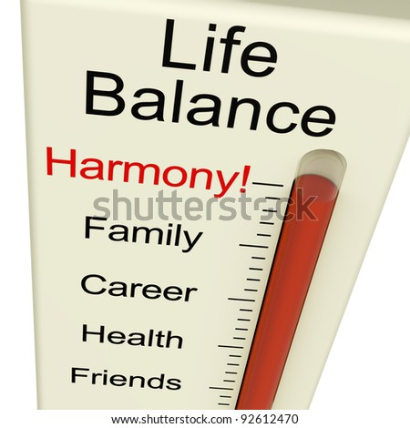 Life Balance Harmony Meter Shows Lifestyle And Jobs Desire - stock photo