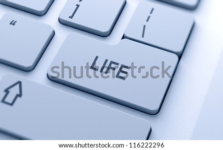 Life button on keyboard with soft focus