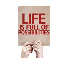 Life is Full Of Possibilities card isolated on white background