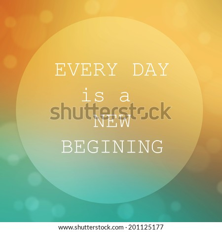 Life quote. Inspirational quote on abstract background. Motivational background.