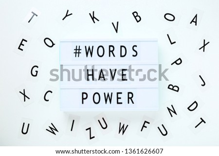 Lightbox with words Words Have Power on white background #1361626607