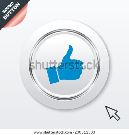 Like sign icon. Thumb up sign. Hand finger up symbol. White button with metallic line. Modern UI website button with mouse cursor pointer.
