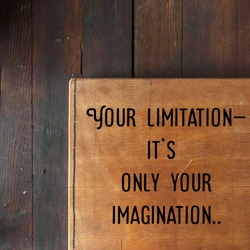 Limitation slogan with wooden board