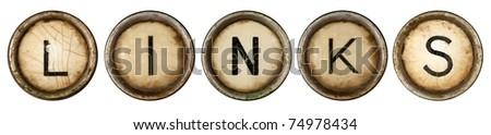 Links, close up on old grunge typewriter keys - stock photo