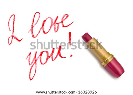 Lipstick and words I love you! isolated on white background