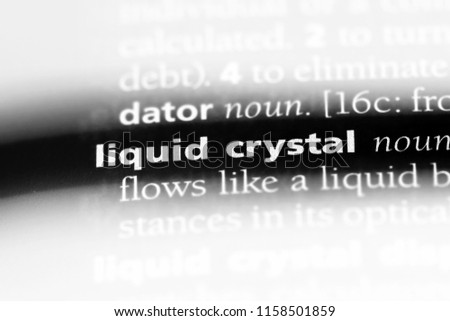 liquid crystal word in a dictionary. liquid crystal concept. #1158501859