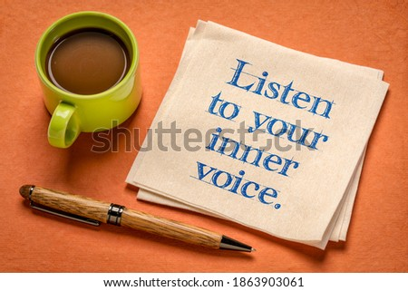 listen to your inner voice - inspirational handwriting on a napkin with a cup of coffee, confidence, intuition and personal development concept Stock foto ©