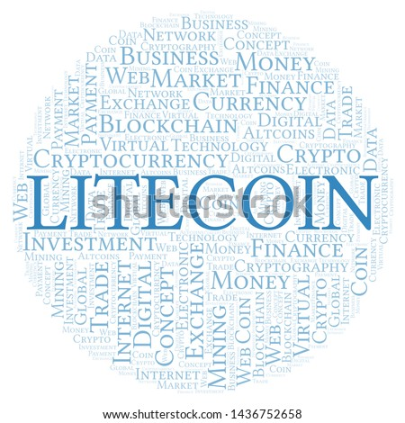 Litecoin cryptocurrency coin word cloud. Word cloud made with text only.