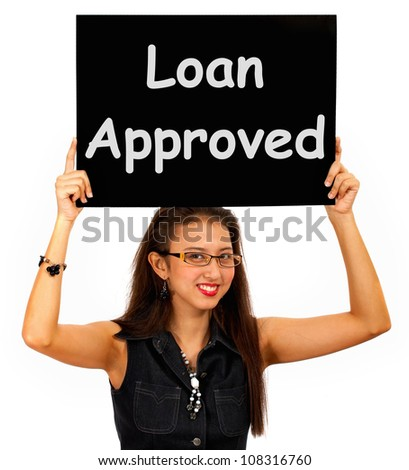 Loan Approved Sign Showing Credit Agreement Ok