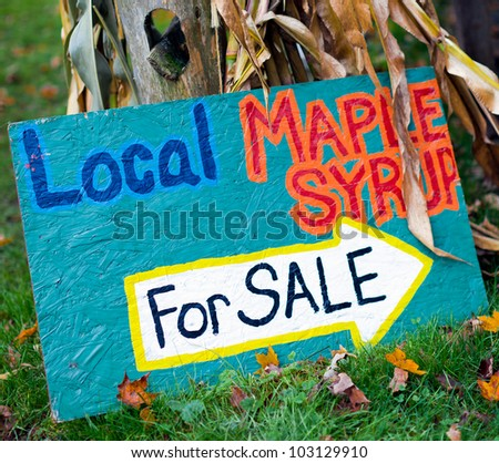 Local Maple Syrup for Sale - Colorful roadside handmade sign in Vermont